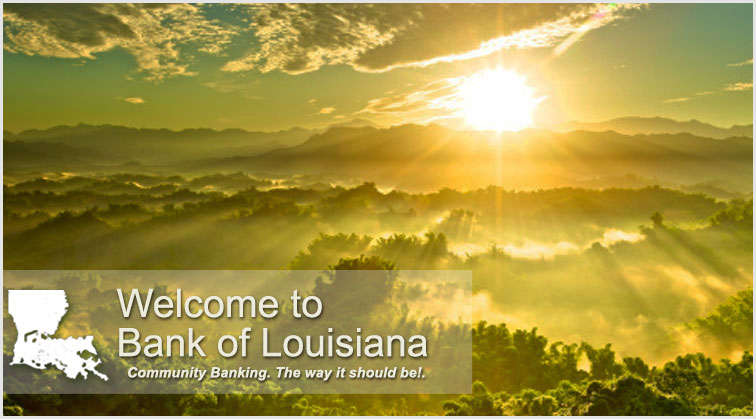 Welcome to Bank of Louisiana